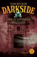 Darkside - Der Schwarze Phonix - Becker, Tom