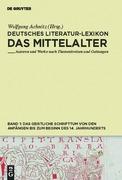 Deutsches Literatur-Lexikon. Das Mittelalter 01. Das geistliche Schrifttum von den Anfängen bis zum Beginn des 14.Jahrhunderts