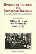 Duchhardt, Heinz: Balance of Power und Pentarchie