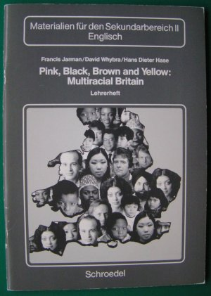 Pink, Black, Brown and Yellow: Mulitcultural Britain    Lehrerheft