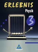 Erlebnis Physik 3. Schülerband für Brandenburg