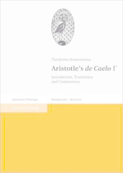 "Aristotle's ""de Caelo"" III: Introduction, Translation and Commentary (Palingenesia. Schriftenreihe Fur Klassische Altertumswissens) ... Fur Klassiche Altertumswissenschaft)"