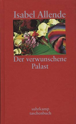 Der verwunschene Palast - Sieben Erzählungen. Aus d. Span. v. Eva Kolanoske - Allende, Isabel