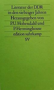 Literatur Der DDR in Den Siebz - Peter U. Hohendahl