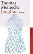 Thomas Meinecke: Jungfrau