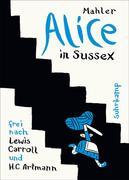 Nicolas, Mahler: Alice in Sussex