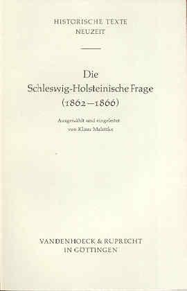 Die Schleswig-Holsteinische Frage 1862-1866 - Malettke, Klaus (Hg.)