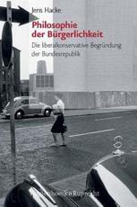 Philosophie Der Burgerlichkeit - Jens Hacke
