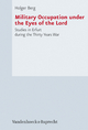 Military Occupation under the Eyes of the Lord - Holger Berg
