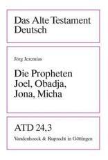 Die Propheten Joel, Obadja, Jona, Micha - Jorg Jeremias