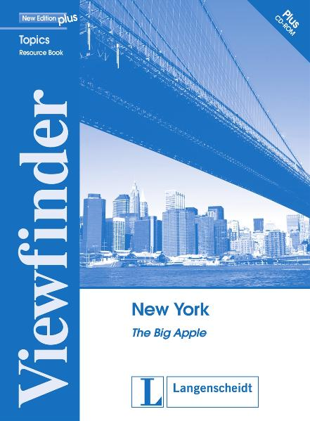 New York - Resource Pack: The Big Apple (Viewfinder Topics - New Edition plus)