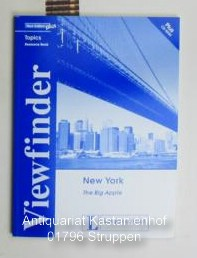 New Edition plus. Viewfinder. Topics. Resource Book. New York -The Big Apple. - Freese, Peter