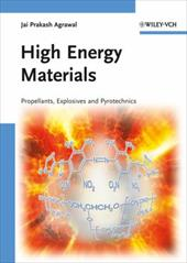 High Energy Materials: Propellants, Explosives and Pyrotechnics - Agrawal, Jai Prakash