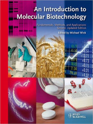 An Introduction to Molecular Biotechnology: Fundamentals, Methods and Applications - Michael Wink