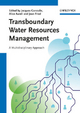 Transboundary Water Resources Management - Jacques Ganoulis; Alice Aureli; Jean Fried
