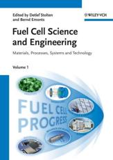 Fuel Cell Science and Engineering - Stolten, Detlef (EDT)/ Emonts, Bernd (EDT)