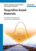 Schubert, Ulrich S.;Winter, Andreas;Newkome, George R.: Terpyridine-based Materials