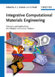 Integrative Computational Materials Engineering - Georg J. Schmitz; Ulrich Prahl