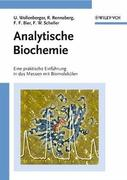 Analytische Biochemie - Eine praktische Einführung in das Messen mit Biomolekülen