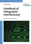 Thomas Kreis: Handbook of Holographic Interferometry