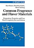 Common Fragrance and Flavor Materials - Kurt Bauer