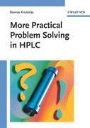Stavros Kromidas: More Practical Problem Solving in HPLC