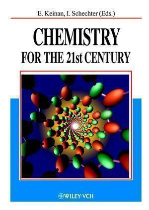Chemistry for the 21st Century