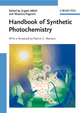 Handbook of Synthetic Photochemistry - A. Albini;  Maurizio Fagnoni