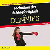 Techniken der Schlagfertigkeit fur Dummies Das Horbuch (Für Dummies)