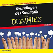 Grundlagen des Smalltalk für Dummies - Das Hörbuch, Audio-CD