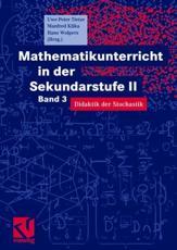 Mathematikunterricht in der Sekundarstufe II - Hans-Heinz Wolpers (author), Uwe-Peter Tietze (editor), Stefan Götz (contributions), Manfred Klika (editor), Hans-Heinz Wolpers (editor)