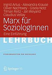 Marx für SoziologInnen: Eine Einführung (Studienskripten zur Soziologie) (German Edition)