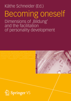 Becoming oneself: Dimensions of 'Bildung' and the facilitation of personality development