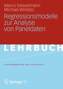 Giesselmann, Marco;Windzio, Michael: Regressionsmodelle zur Analyse von Paneldaten
