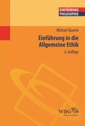 Einführung in die allgemeine Ethik - Michael Quante