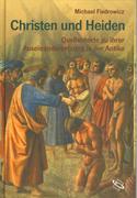 Fiedrowicz, Michael: Christen und Heiden