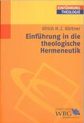 Ulrich Körtner: Einführung in die theologische Hermeneutik