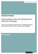 Polmans, Sebastian: Kommunikation über das Todesthema bei Michel de Montaigne