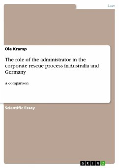 The role of the administrator in the corporate rescue process in Australia and Germany - Kramp, Ole