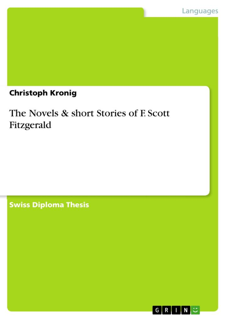 The Novels & short Stories of F. Scott Fitzgerald als eBook von Christoph Kronig - GRIN Publishing