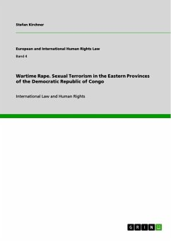 Wartime Rape. Sexual Terrorism in the Eastern Provinces of the Democratic Republic of Congo - Kirchner, Stefan