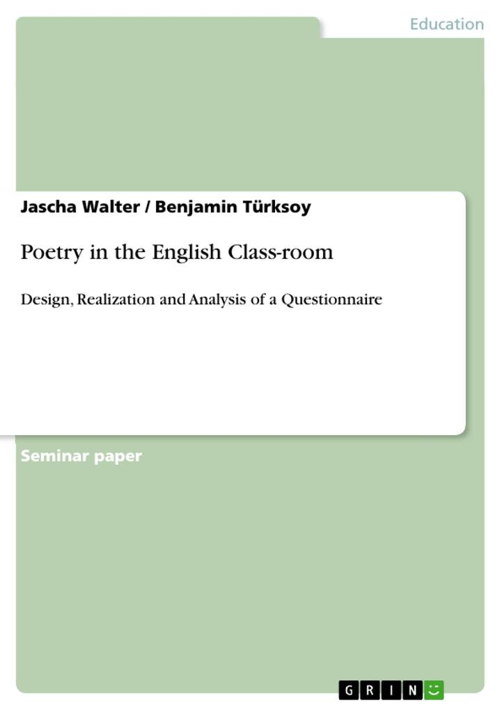 Poetry in the English Class-room als eBook von Jascha Walter, Benjamin Türksoy - GRIN Publishing