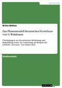 Wehen, Britta: Das Phasenmodell literarischen Verstehens von G. Waldmann