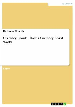 Currency Boards - How a Currency Board Works - Nostitz, Raffaele
