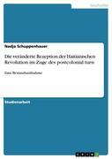 Schuppenhauer, Nadja: Die veränderte Rezeption der Haitianischen Revolution im Zuge des postcolonial turn