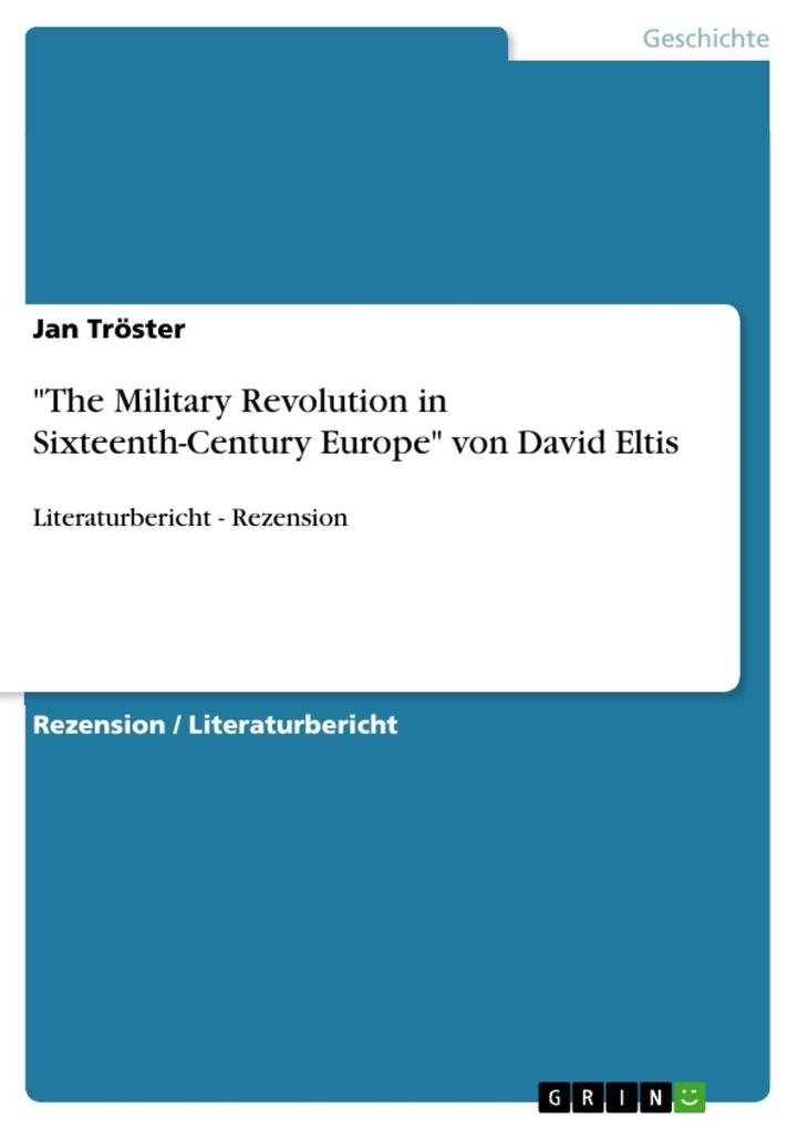 The Military Revolution in Sixteenth-Century Europe von David Eltis als eBook Download von Jan Tröster - Jan Tröster