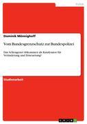 Mönnighoff, Dominik: Vom Bundesgrenzschutz zur Bundespolizei