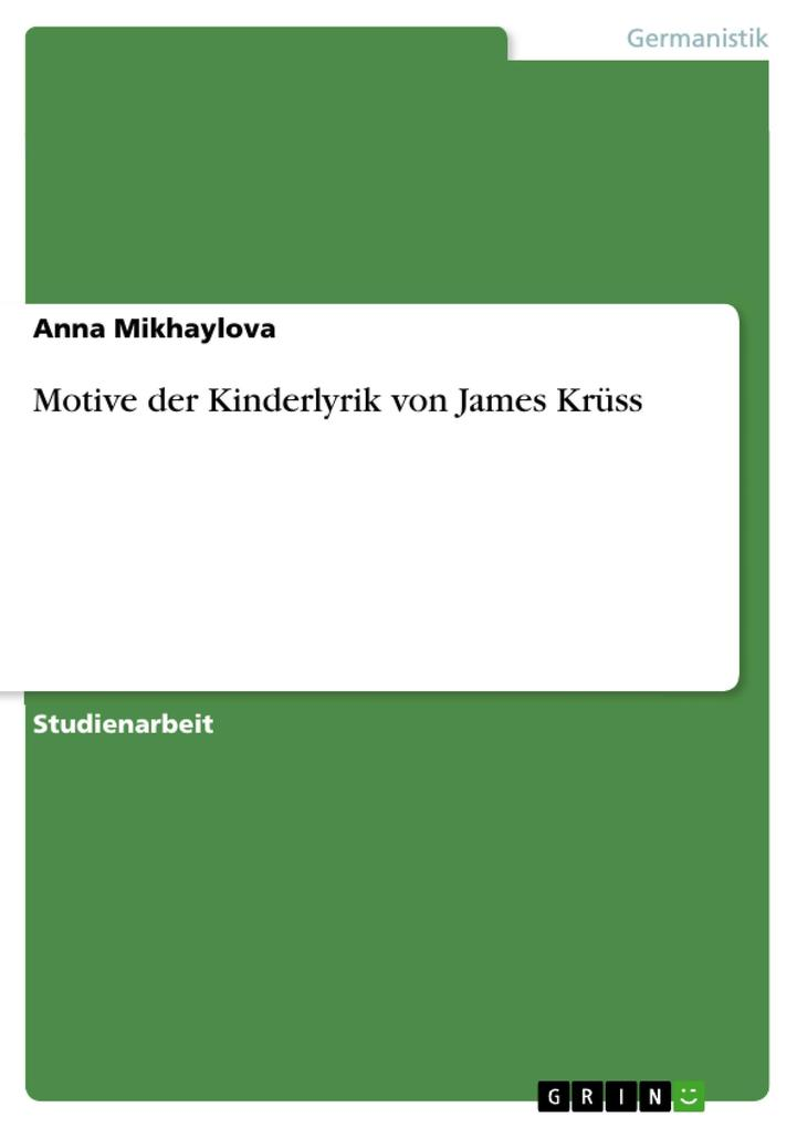 Motive der Kinderlyrik von James Krüss als eBook Download von Anna Mikhaylova - Anna Mikhaylova