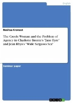 The Creole Woman and the Problem of Agency in Charlotte Bronte's