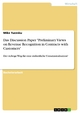 """Das Discussion Paper  """"Preliminary Views on Revenue Recognition in Contracts with Customers&#822 - Mike Tucesku"""
